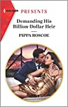 Demanding His Billion-Dollar Heir (Harlequin Presents)