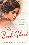 The Book Ghost: A gorgeously uplifting and heartwarming historical romance