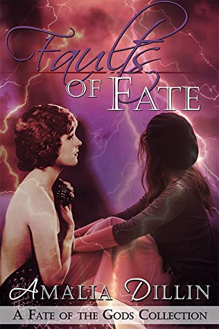 Faults of Fate: A Fate of the Gods Collection (Fate of the Gods, #5)