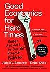 Good Economics for Hard Times  by Abhijit V. Banerjee