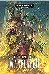 Fabius Bile: Manflayer (Fabius Bile #3)