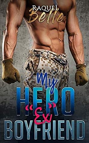 "My HERO ""Ex"" Boyfriend"