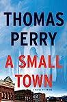A Small Town: A N...