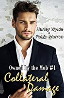 Collateral Damage (Owned by the Mob #1)