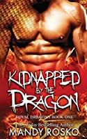 Kidnapped by the Dragon (Royal Dragons)