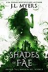 Shades of Fae (Faerie-Tail Awakening #2)
