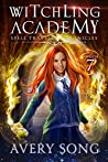 Witchling Academy : Semester Seven (Spell Traveler Chronicles #7)