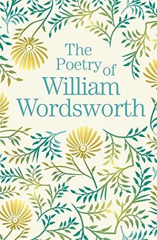 The Poetry of William Wordsworth