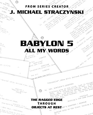 Babylon 5 All My Words - Volume 10