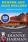 Murder and High Rollers: A High Desert Cozy Mystery (High Desert Cozy Mystery Series Book 10)