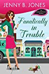 Fanatically in Trouble (Enchanted Events, #3)