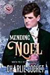 Mending Noel (North Pole City Tales #1)