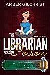 The Librarian Picks Her Poison (An Audrey Scott Mystery Book 2)