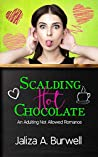 Scalding Hot Chocolate (Adulting Not Allowed, #1)