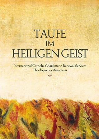 Taufe Im Heiligen Geist By International Catholic