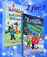 Ronaldo: The Vixen Pederson Workshop with BONUS book Ronaldo: Rudi's Birthday Extravaganza (Ronaldo the Flying Reindeer Book 4)