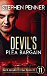 Devil's Plea Bargain (David Brunelle Legal Thriller #11)