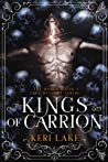 Kings of Carrion (Juniper Unraveling, #3)