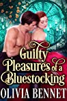 Guilty Pleasures of a Bluestocking