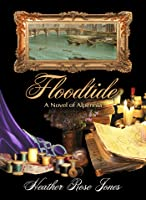 Floodtide: A novel of Alpennia