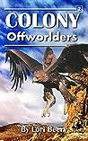 Colony #2: Offworlders