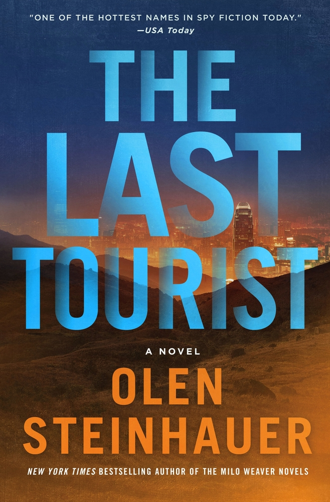 The Last Tourist (Milo Weaver, #4)