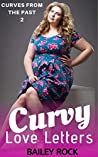 Curvy Love Letters (Curves from the Past Book 2)