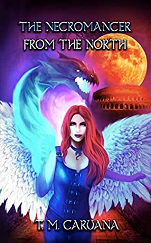 The Necromancer from the North (The Prophesied Sorcerer #1)