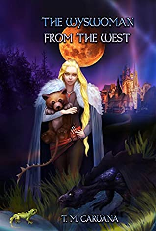 The Wyswoman from the West (The Prophesied Sorcerer #3)