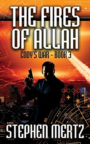 The Fires of Allah (Cody's War #3) ebook review