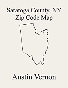 Saratoga County, New York Zip Code Map: Includes Moreau, Saratoga Springs, Ballston, Stillwater, Charlton, Clifton Park, Corinth, Day, Edinburg, Galway, ... Hadley, Mechanicville, Milton, Nort