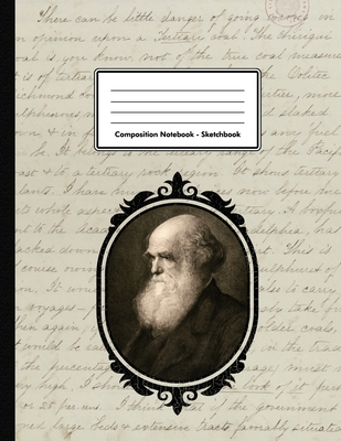 Composition Notebook - Sketchbook: Charles Robert Darwin Unlined Notebook 150 Blank Pages 8.5 x 11 in. Geologist Biologist Multi-Purpose Unruled Journal Plain Diary Naturalist Composition Book Drawing Book
