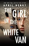 Read  [PDF] The Girl In The White Van For Free