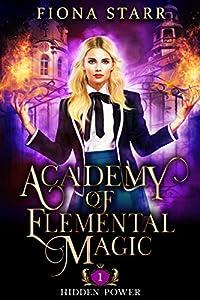 Hidden Power (Academy of Elemental Magic, #1)