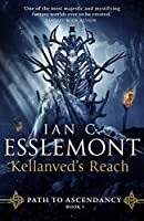 Kellanved's Reach (Path to Ascendancy Book 3)