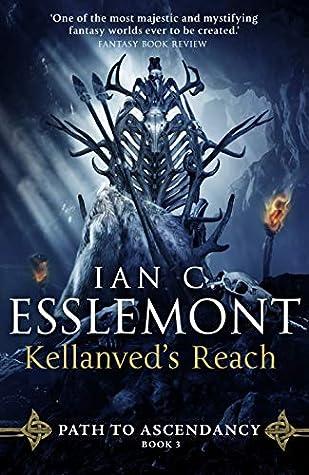 Kellanved's Reach by Ian C. Esslemont