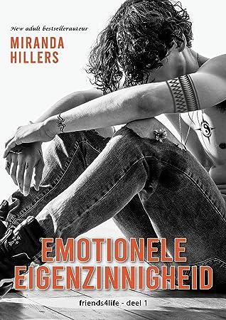 Emotionele Eigenzinnigheid door Miranda Hillers