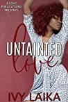 Untainted Love