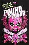 Pound for Pound by Natalie Chaidez