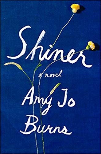 Shiner - Amy Jo Burns