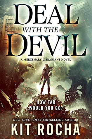 Deal with the Devil (Mercenary Librarians, #1)