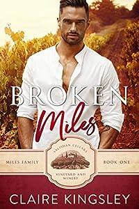 Broken Miles: A Second Chance Romance