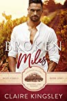 Broken Miles: A Second Chance Romance (Miles Family, #1)