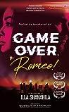 Game Over, Romeo!