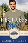 Reckless Miles (Miles Family, #3) by Claire Kingsley