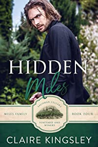 Hidden Miles: A Wounded Hero Romance