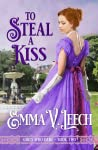 To Steal a Kiss (Girls Who Dare, #2)