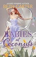 Babies at Coconuts (Coconuts #3)