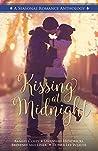 Kissing at Midnight: A Seasonal Romance Anthology