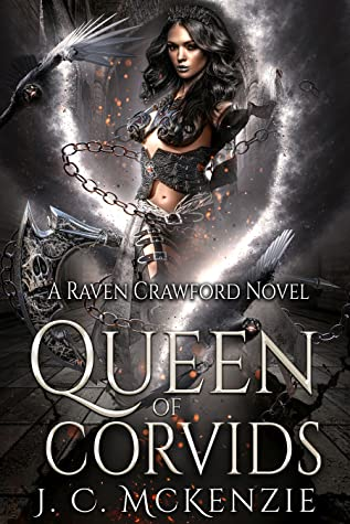 Queen of Corvids (Raven Crawford, #3)